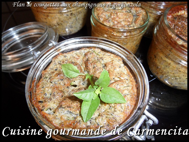 Recette flan de courgettes aux champignons de paris et gorgonzola 750g - Recette flan de courgette thermomix ...