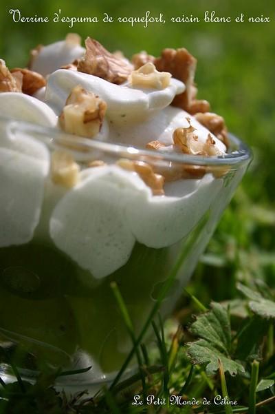 Recette - Verrine d'espuma de roquefort, raisin blanc et..