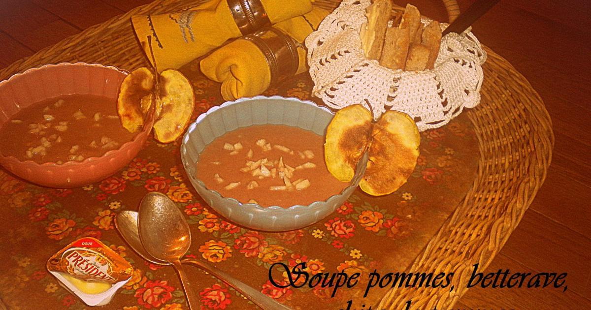 Recette soupe pommes betterave chips de pommes 750g - Soupe betterave thermomix ...
