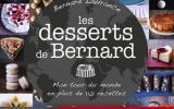 Les desserts de Bernard par Bernard Laurance