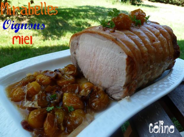 Recette Roti De Porc Aux Mirabelles 750g