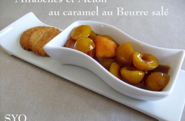 Mirabelles et melon au caramel au beurre salé de Mamigoz - Photo par mamigoz