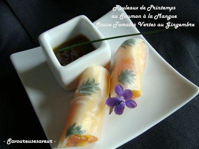 Rouleaux de printemps saumon mangue et leur sauce aux tomates vertes - Photo par fabienra