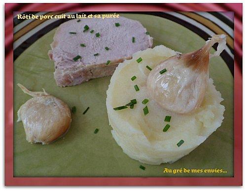 Rôti de porc cuit au lait et sa purée - Photo par Annick