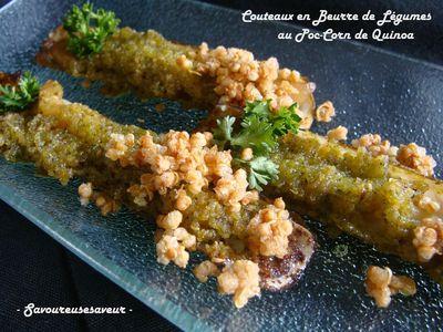 Couteaux en Beurre de Légumes et leur Pop-Corn de Quinoa - Photo par fabienra