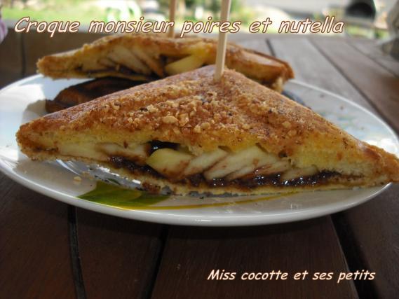 Recette croques monsieur aux poires et nutella not e 4 5 - Sachet cuisson croque monsieur grille pain ...
