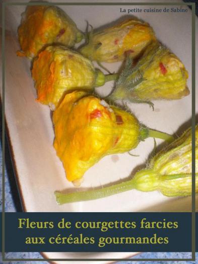 Recette fleurs de courgettes farcies aux c r ales gourmandes 750g - Cuisiner les fleurs de courgette ...